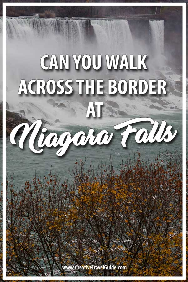Can you walk across the border at Niagara Falls