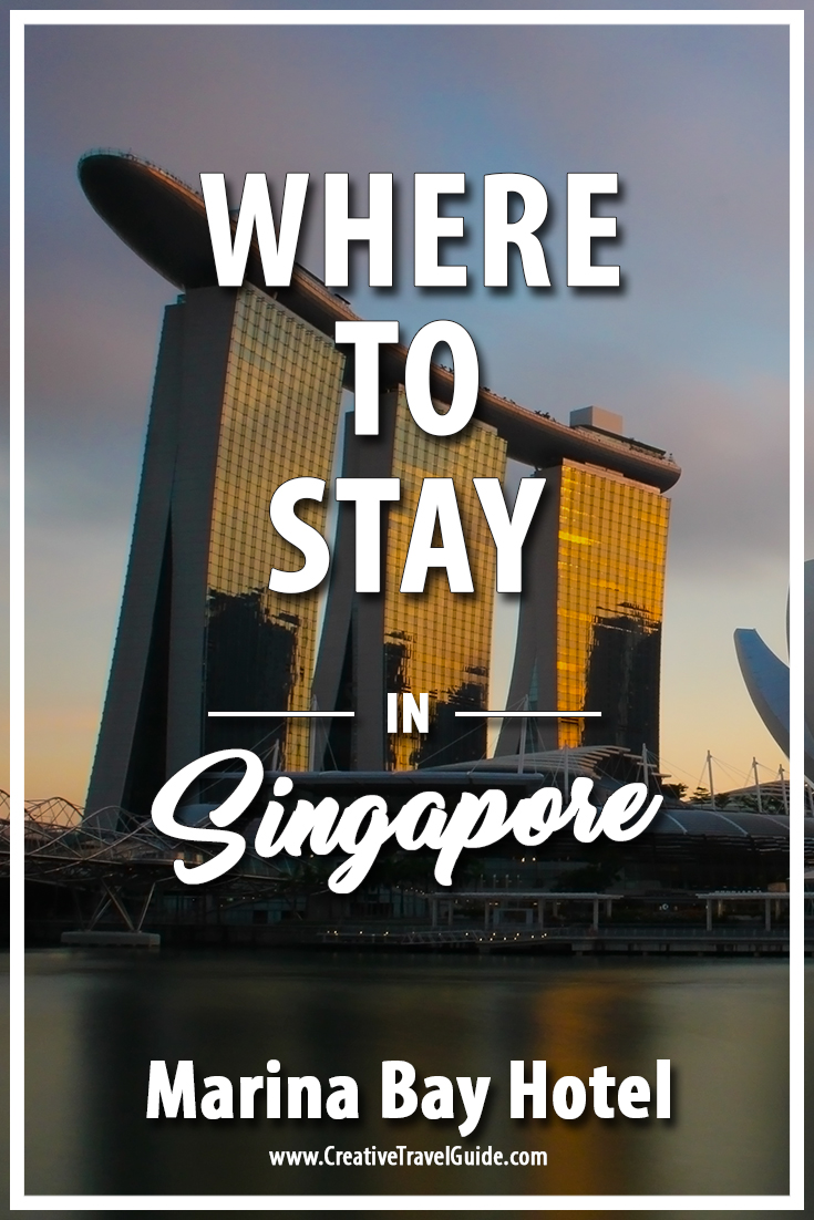 Where to stay in Singapore - Marina Bay Sands