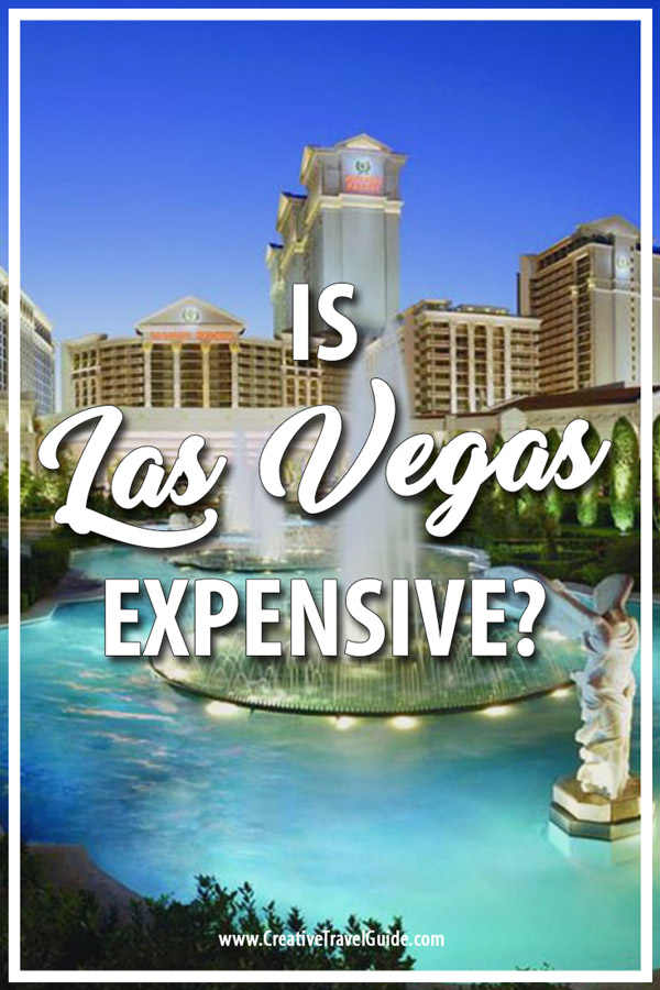 Is Las Vegas Expensive