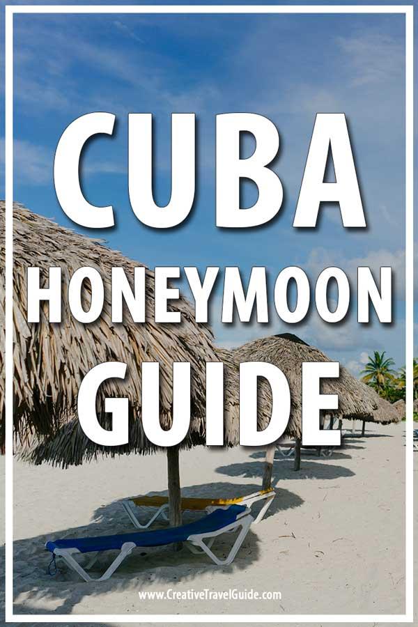 Cuba Honeymoon Guide