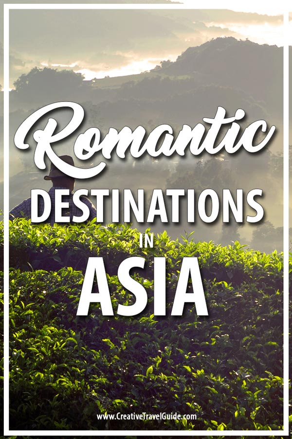 ROMANTIC GETAWAYS IN ASIA