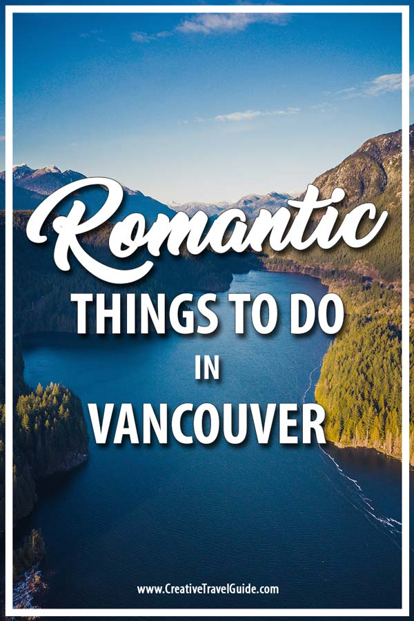 Romantic Things to do in Vancouver