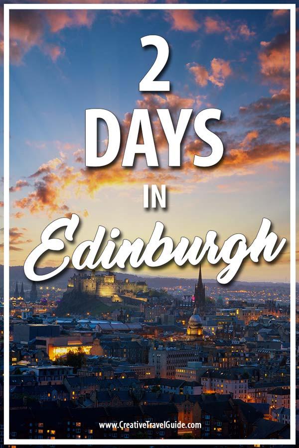 2 Days in Edinburgh